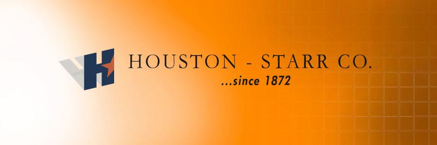 Houston Starr since 1872